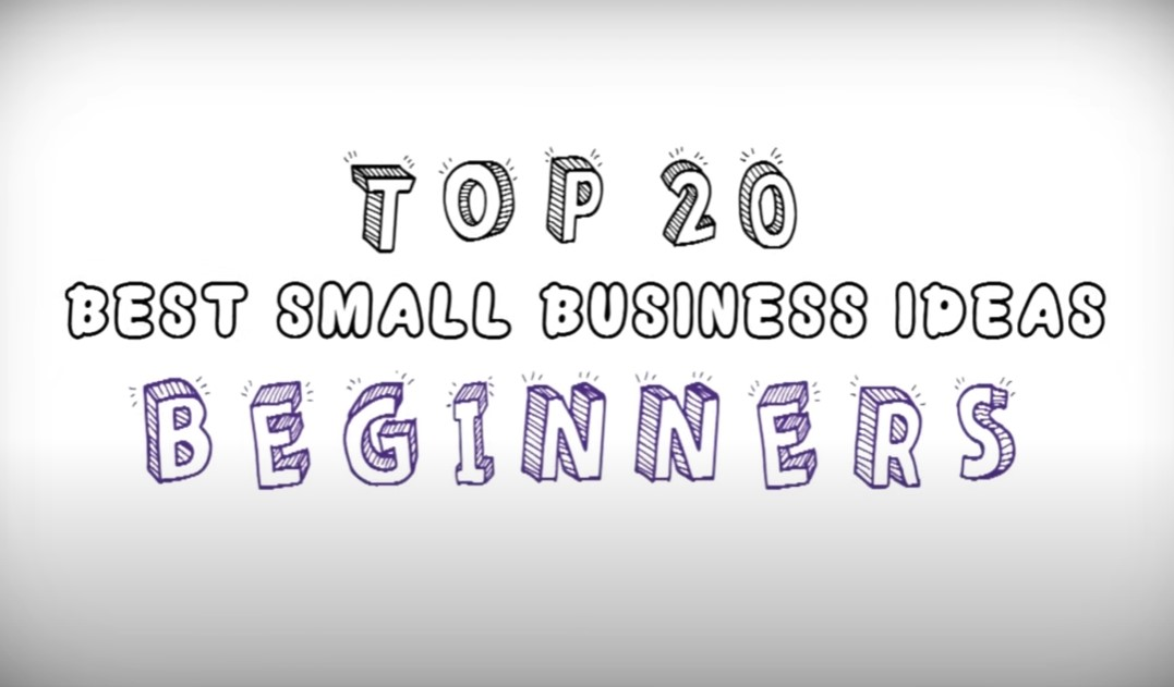 20 Small Business Ideas for Beginners