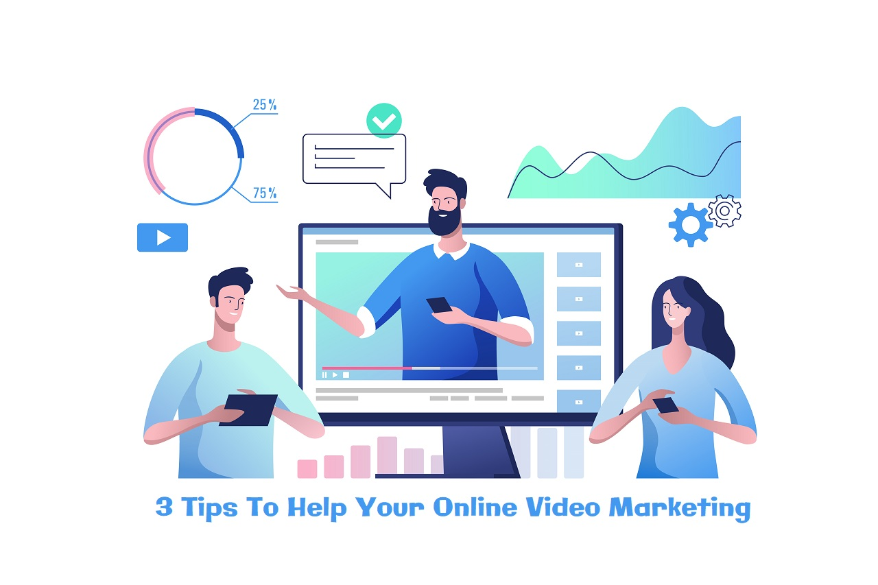 3 Tips To Help Your Online Video Marketing Outperform Your Competition
