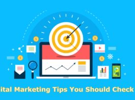 6 Digital Marketing Tips You Should Check Out!