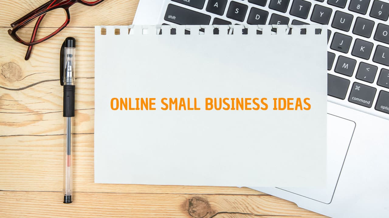 Online Small Business Ideas