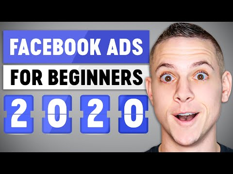 Facebook Ads for Beginners 2020 - How to Create Facebook Ads (COMPLETE TUTORIAL!)